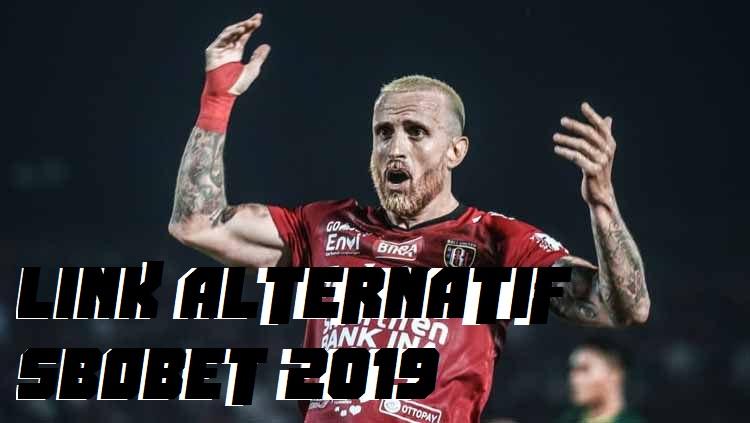 LINK ALTERNATIF SBOBET 2019